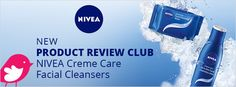 New+Product+Review+Club+Offer:+NIVEA+Creme+Care+Facial+Cleansers Product Tester, New Product, Facial Cleansers, Club, Creme, Skincare, Trials, Campaign, Fan