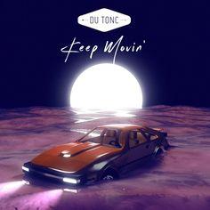 Du Tonc - Keep Movin (Free Download)