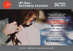 REFERRAL PALOOZA IS HERE! Refer your friends, family, co-workers, ANYONE, to Gränd Salon through April 2015 and enter to win A YEAR WORTH OF FREE HAIR SERVICES! For real. Let's do this! #grandsalon #referralpalooza #referral #promotion #hair #hairsalon #salon #denver #denverstyle #forreal #letsdothis