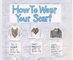 20 Style Tips On How To Wear and Tie A Scarf For Any Season