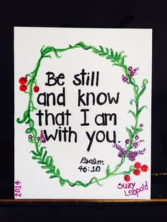 Be Stil and Know that I am with You Blanca