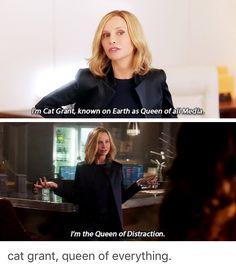 So true - Cat Grant Queen of everything - Supergirl 2x21
