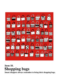 Shopping Bags, Smart shoppers always remember to bring their shopping bags.  -Vita Yang