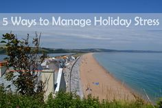 5 Ways To Manage Holiday Stress Minutes In A Day, Ways To Manage Stress, Get Off The Grid, Holiday Stress, South Devon, Enjoy Your Vacation, Dartmoor, Next Holiday, Forest Park