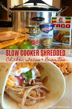 Slow Cooker Shredded Chicken Tacos and Burritos - Sweet Little Bluebird Slow Cooker Shredded Chicken, Slow Cooker Chicken Tacos, Shredded Chicken Tacos, Chicken Burritos, Crock Pot Slow Cooker, Pressure Cooker Recipes, Raw Food Recipes, Mexican Food Recipes, Cooking Recipes