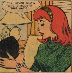 """Comic Girls Say .."""" I' ll never know why I bought that hat """" #comic #vintage"""