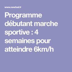 Programme débutant marche sportive : 4 semaines pour atteindre 6km/h