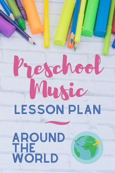 Around the World · Preschool Music Lesson Plan