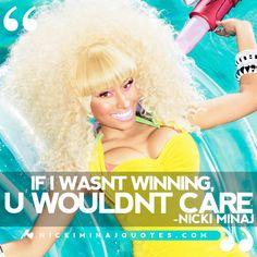 If I Wasn't Winning | Nicki Minaj Quotes #quotes #nickiminajquotes #nickiminaj