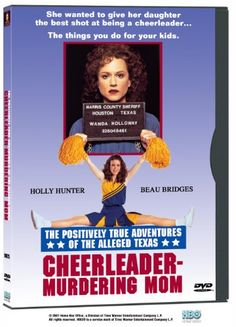 The Positively True Adventures Of The Alleged Texas Cheerleader-Murdering Mom, 1994 Golden Globe Awards Best Supporting Actor in a Series, Mini-Series or Motion Picture Made for Television winner, Beau Bridges Texas Cheerleaders, Golden Globe Award Winners, Best Supporting Actor, Lifetime Movies, Movie Themes, Ex Husbands, Bad News, Warner Bros, True Stories