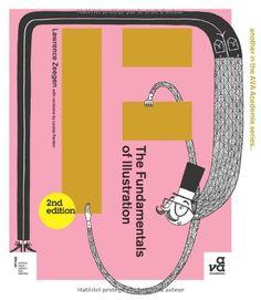 The Fundamentals of Illustration Second Edition by Lawren... https://www.amazon.com/dp/2940411484/ref=cm_sw_r_pi_dp_x_-NL8ybKQ0NF9B  Creative Living, Process, Habits, Life, Collaboration, Inspiration, Books, Art, Design, Visual Arts, Learning, Self-Development