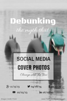 Debunking the Myth About Social Media Cover Photos and how often they change. #SocialMedia