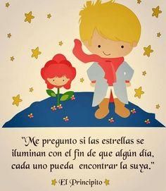 """Me preguntó si las estrellas se iluminan con el fin de que algún día, cada uno pueda encontrar la suya. Antoine de Saint-Exupery, """"El principito"""" Little Prince Party, The Little Prince, Baby Shower, Cute Clipart, Little Boy Fashion, Baby Boy Rooms, Room Baby, Disney Quotes, Cute Images"""