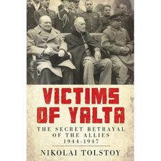 At the end of the Second World War, a secret Moscow agreement that was confirmed at the 1945 Yalta conference ordered the forcible repatr...