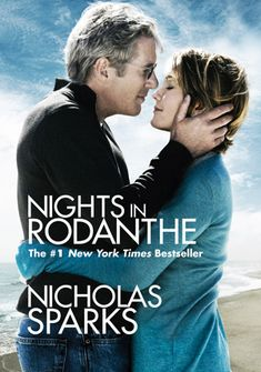 Nights in Rodanthe book. Romantic and sad all in one.