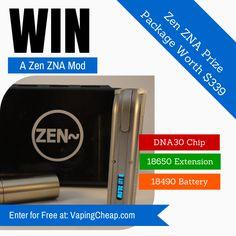 Win a Zen ZNA E-CIgarette Mod with the DNA30 chip at VapingCheap.com