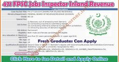 Inspector Inland Revenue Jobs in FPSC Jobs Federal Public Service Commission Jobs in Pakistan 2016 Inspector Inland Revenue Jobs in FPSC FPSC Latest Jobs  Federal Public Service Commission Jobs Federal Government Jobs in Pakistan FPSC Jobs of Inspector Inland Revenue 2016