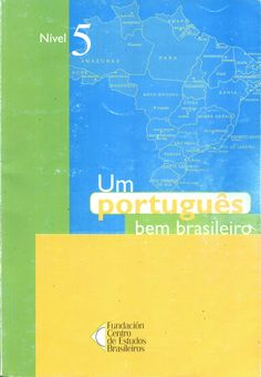 Um portugues bem brasileiro - Nivel 5
