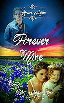 Forever Mine: (Inspirational Romantic Suspense) (The Lake Shores Series Book 4) by [Martin, Aimee]