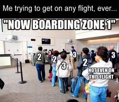 Daily Afternoon Ridiculous Funny Picdump 72 of The Day Pics) - RidiculousPics Funny Images, Funny Photos, Airline Humor, Aviation Humor, Travel Humor, Funny Travel, Pet Peeves, Morning Humor, Quote Posters