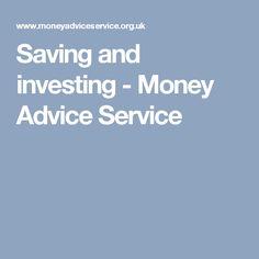 Saving and investing - Money Advice Service