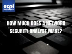 How Much Does a Network Security Analyst Make?
