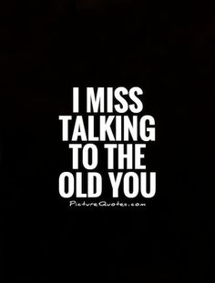 Miss Talking To You Quotes - Quotes Like Miss You Friend Quotes, Best Friend Breakup Quotes, Losing Friends Quotes, Fake Friends, Hard Quotes, Bff Quotes, Qoutes, Deep Quotes, Old Memories Quotes