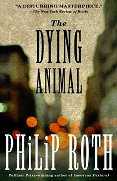 The Dying Animal: Philip Roth