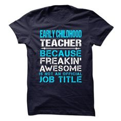 EARLY CHILDHOOD TEACHER - #sweatshirts for women #pullover hoodie. GET YOURS => https://www.sunfrog.com/LifeStyle/EARLY-CHILDHOOD-TEACHER-64536215-Guys.html?60505