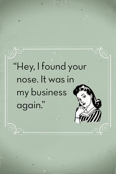 none of your business! Celia says #13 (lock screen), via Flickr.