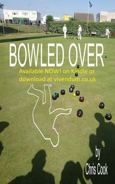 Buy Bowled Over by Chris Cook and Read this Book on Kobo's Free Apps. Discover Kobo's Vast Collection of Ebooks and Audiobooks Today - Over 4 Million Titles! Latest Books, Writing Inspiration, Free Apps, This Book, Bowls, Lawn, Cooking, Cl, Writers