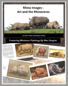 Miniature paintings by Wes Siegrist featured inside the book Rhino Images - Art and the Rhinoceros