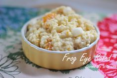 Served Up With Love: Frog Eye Salad