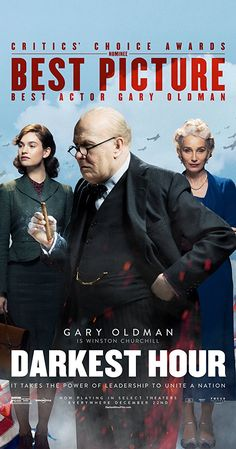 Directed by Joe Wright.  With Gary Oldman, Lily James, Kristin Scott Thomas, Ben Mendelsohn. During the early days of World War II, the fate of Western Europe hangs on the newly-appointed British Prime Minister Winston Churchill, who must decide whether to negotiate with Hitler, or fight on against incredible odds.