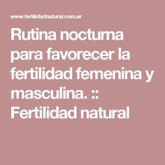 Rutina nocturna para favorecer la fertilidad femenina y masculina. :: Fertilidad natural
