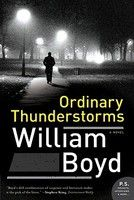 "To read: ""Ordinary Thunderstorms"" by William Boyd"