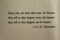 Fairy Tales are more than true!