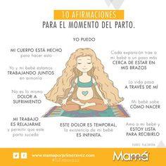 #TuEmbarazo Se acerca el gran momento y siempre es bueno prepararse es por eso que el día de hoy queremos compartirte algunas afirmaciones para el momento del parto.