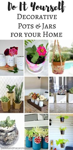 These are fabulous DIY Plant Pots And Decorative Jars to decorate your home and brighten your days. They're all easy to make and frugal also!