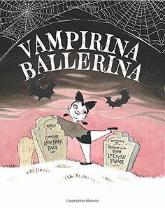 Vampirina Ballerina by Anne Marie Pace http://www.amazon.com/dp/1423157532/ref=cm_sw_r_pi_dp_iJP6tb03N1EP9