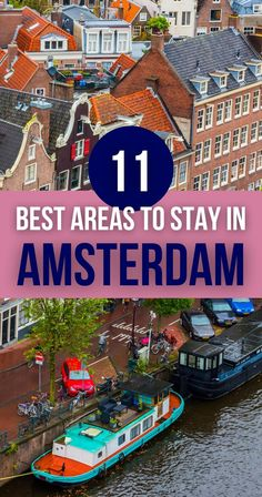 Do you want to soak in history and culture, party till dawn, or relax by the water? Here are the best areas to stay in Amsterdam with the right accommodation for you. | Best Areas in Amsterdam for Tourists | Where to Stay in Amsterdam | Amsterdam Hotels | Amsterdam Accommodations | Best Areas to Stay in Amsterdam with Kids | Best Areas to Stay in Amsterdam for Families | Best Areas to Stay in Amsterdam for Foodies | Best Areas to Stay in Amsterdam for Museum Lovers