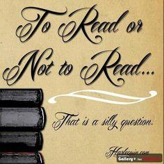 Lire ou ne pas lire ?... qu'elle question ridicule!