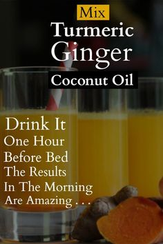 Mix Turmeric, Ginger And Coconut Oil And Drink It One Hour Before Bed! The Results In The Morning Are Amazing! Mix Turmeric, Ginger And Coconut Oil And Drink It One Hour Before Bed! The Results In The Morning Are Amazing! Detox Drinks, Healthy Drinks, Healthy Tips, Healthy Snacks, Healthy Junk, Natural Cures, Natural Health, Natural Honey, Health And Wellness