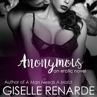 Anonymous: An Erotic Novel, an Ebook by Giselle Renarde Free Books, My Books, Smokey Eye Makeup Tutorial, Starred Up, True Identity, Another Man, Book Nooks, Strong Women, Erotica