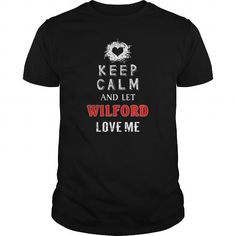 Cool WILFORD Keep calm and let love me T-shirt T shirts