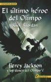 El ultimo heroe del Olimpo (The Last Olympian )
