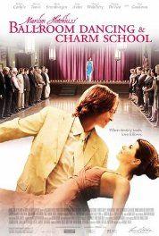 Marilyn Hotchkiss' Ballroom Dancing & Charm School (2005) Poster