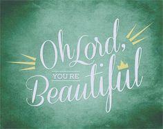 Oh Señor eres hermoso