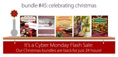 CyberMonday Sale - only for 24 hours BundleoftheWeek.com, 5 eBooks for $7.40!  ChristmasCelebrationIdeas.com