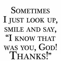 Some things are just simply God. There's absolutely no other explanation. 100% . I know it was you god!!!!!!!!!